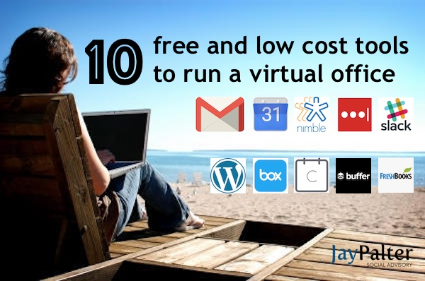10 Mostly Free Tools I Use To Run My Virtual Office Jay